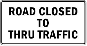 Where to find SIGN, RD CLOSED TO THRU TRAFFIC in Durango